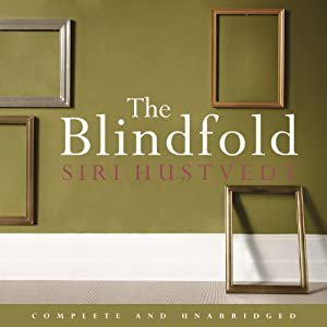 The Blindfold | [Siri Hustvedt]