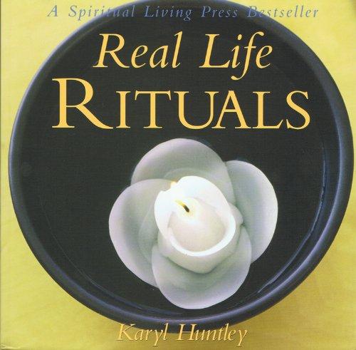 Real Life Rituals097274147X