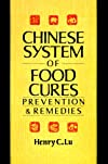 Chinese System of Food Cures