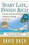 Start Late, Finish Rich: Canadian Edi...