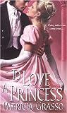 To Love A Princess (Zebra Historical Romance)