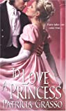 img - for To Love A Princess (Zebra Historical Romance) book / textbook / text book