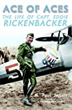 Ace of Aces: The Life of Capt. Eddie Rickenbacker (0345470648) by Jeffers, H. Paul