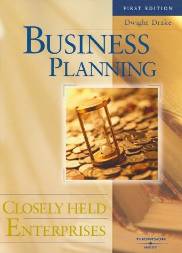 Business Planning: Closely Held Enterprises