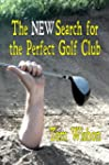 The NEW Search for the Perfect Golf C...
