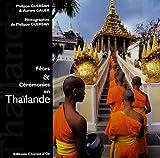 echange, troc Philippe Guersan, Aurore Gauer - Fêtes & Cérémonies en Thaïlande