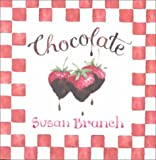 Chocolate: It's Not Just for Breakfast Anymore with Other (Angeles Trilogy) (0768322928) by Susan Branch