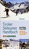 Tiroler Skitouren Handbuch. 161 Berge für Einsteiger und Profis