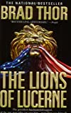 The Lions of Lucerne (Scot Harvath 1) Brad Thor