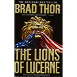 The Lions of Lucerne (Scot Harvath 1)by Brad Thor