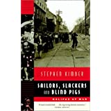 Sailors, Slackers, and Blind Pigs: Halifax at Warby Stephen Kimber