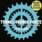 Tunnel Trance Force Vol.65