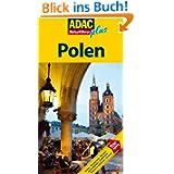 ADAC Reiseführer plus Polen: Mit extra Karte zum Herausnehmen: Hotels, Restaurants, Museen, Nationalparks, Stadtbilder...