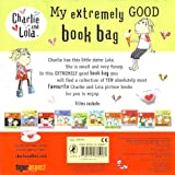 Lauren Child Charlie and Lola Backpack, 10 Books RRP £49.90 : Boo! Made you Jump, Help! I Really Mean It!, You Can Be My Friend, But I Am An Alligator, I Can't Stop Hiccuping!, I Am Extremely Absolutely Boiling, I Am Really, Really Concentrating (I Real