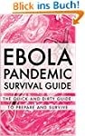 Ebola Pandemic Survival Guide: The Qu...