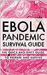 Ebola Pandemic Survival Guide: The Qu...