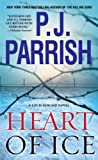Heart of Ice (Louis Kincaid Novel)