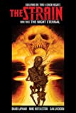 img - for The Strain Book Three: The Night Eternal book / textbook / text book