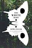 The White Mary: A Novel