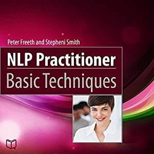NLP Practitioner Basic Techniques Audiobook