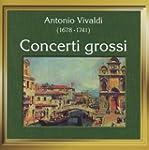 Vivaldi/Concerti Grossi
