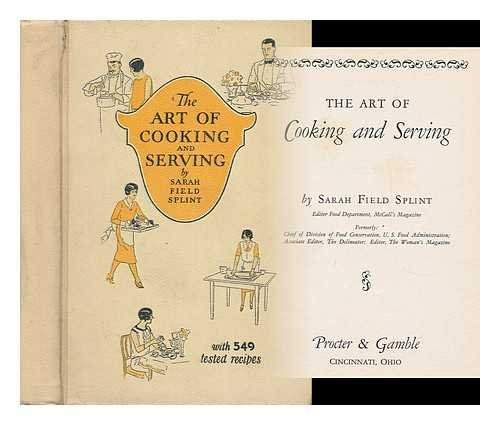 the-art-of-cooking-and-serving-by-sarah-field-splint