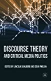 img - for Discourse Theory and Critical Media Politics book / textbook / text book