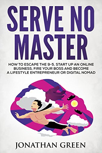 Serve No Master by Jonathan Green