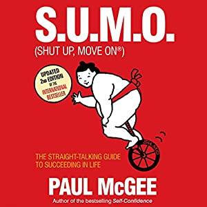 S.U.M.O (Shut Up, Move On) Audiobook