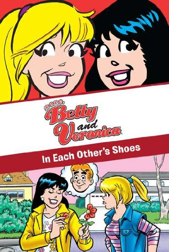 Xoxo, Betty and Veronica: In Each Other's Shoes (Archie Comics)
