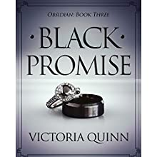 Black Promise: Obsidian, Book 3 Audiobook by Victoria Quinn Narrated by Michael Ferraiuolo, Lia Langola