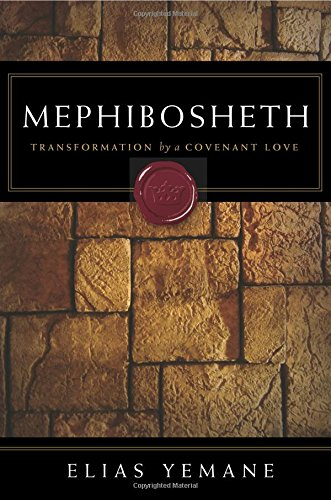 Mephibosheth: Transformation by a Covenant Love