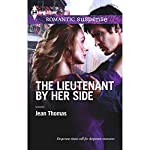 The Lieutenant by Her Side | Jean Thomas