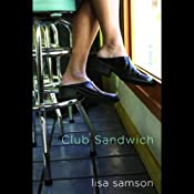 Club Sandwich | [Lisa Samson]