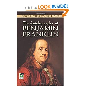 The Autobiography of Benjamin Franklin (Dover Thrift Editions) by Benjamin Franklin