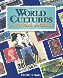 img - for World Cultures: Global Mosaic by Iftikhar Ahmad (May 19,2000) book / textbook / text book