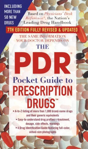 The Pdr Pocket Guide To Prescription Drugs: 7Th Edition (Physicians' Desk Reference Pocket Guide To Prescription Drugs)