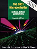 8051 Microcontroller, The: Hardware, Software, and Interfacing