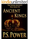 Ancient Kings (The Young Ancients Book 9)