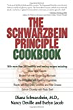 img - for The Schwarzbein Principle Cookbook book / textbook / text book