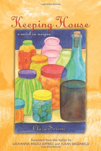 Keeping House: A Novel in Recipes (Women Writers in...