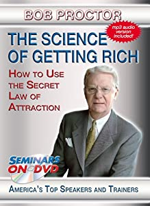 The Science of Getting Rich - Using The Secret Law of Attraction to Accumulate Wealth
