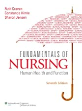 Fundamentals of Nursing Human Health and Function by Ruth F. Craven EdD RN BC FAAN