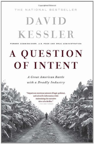 A Question Of Intent: A Great American Battle With A...