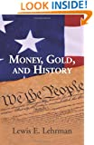 Money, Gold, and History