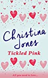 Tickled Pink: A Perfect Summer Read (English Edition)