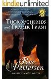 THOROUGHBREDS AND TRAILER TRASH - Romance Novel