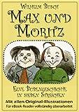 Max und Moritz (Das Original) (illustriert)