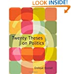 Twenty Theses on Politics (Latin Amer...