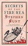 Secrets of the Fire Sea (Jackelian World) Stephen Hunt